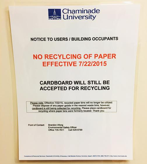 Chaminade informs students that it will not be recycling paper any longer.