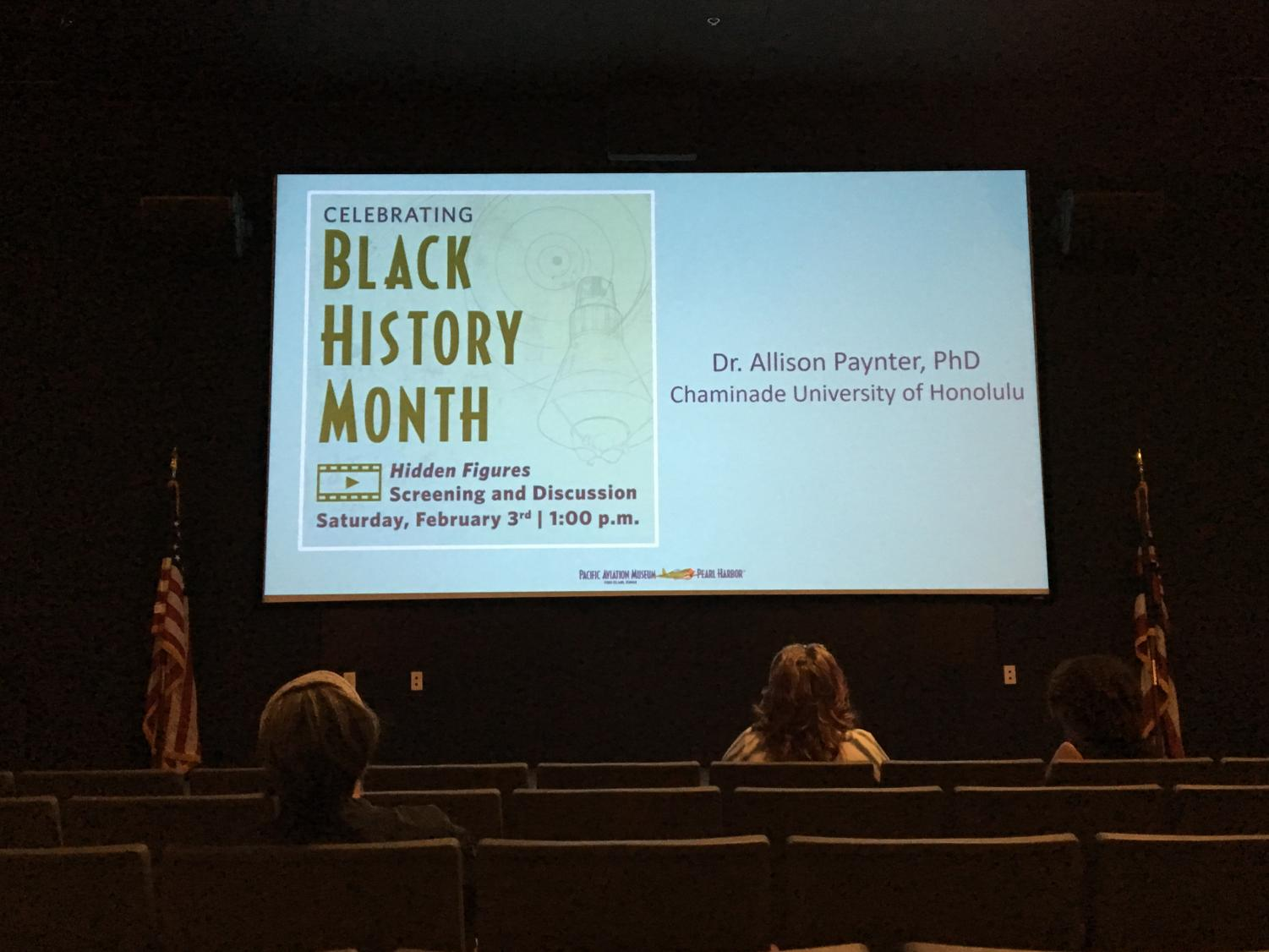 "In celebration of Black History Month, a screening of ""Hidden Figures"" (2016) was held in the Pacific Aviation Museum Pearl Harbor theater and was followed by an audience discussion led by Chaminade University of Honolulu English professor Dr. Allison Paynter."