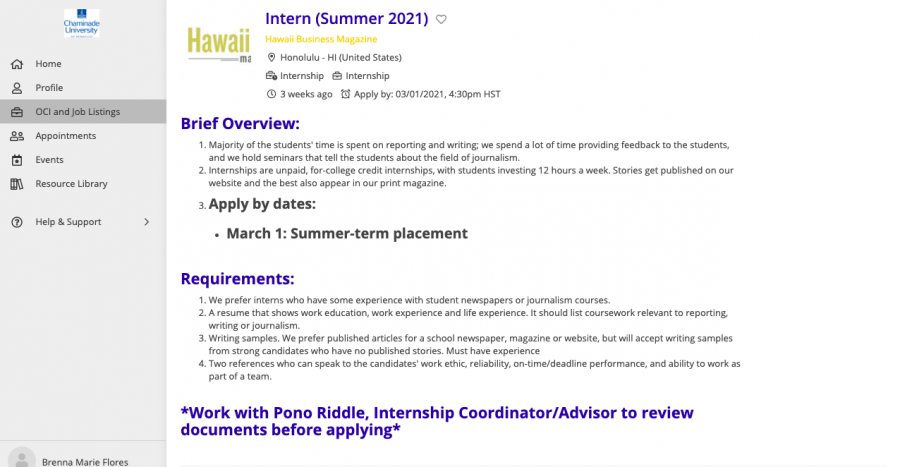 Chaminade students have access to a multitude of internship opportunities on chaminade.12twenty.com